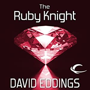 The Ruby Knight: The Elenium, Book 2 | [David Eddings]
