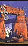 The Singing Sword (0812551397) by Jack Whyte