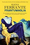 Frantumaglia: An Author's Journey Tol...