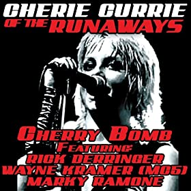 Amazon Com Cherry Bomb Cherie Currie Of The Runaways