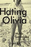 img - for Hating Olivia: A Love Story book / textbook / text book