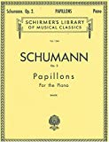 img - for SCHUMANN OP. 2 PAPILLONS FOR THE PIANO (Volume 1544. SCHIRMER'S LIBRARY OF MUSICAL CLASSICS. Bauer) book / textbook / text book