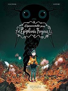 vignette de 'L'épouvantable peur d'Epiphanie Frayeur (Séverine Gauthier)'
