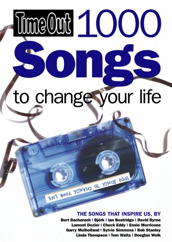 Time Out 1000 Songs To Change Your Life