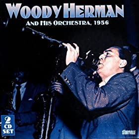 Woody Herman & His Orchestra 1956