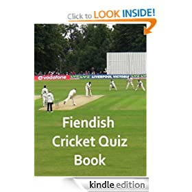 Fiendish Cricket Quiz Book