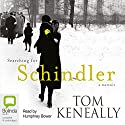 Searching for Schindler Audiobook by Thomas Keneally Narrated by Humphrey Bower