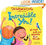 Incredible You!: 10 Ways to Let Your...