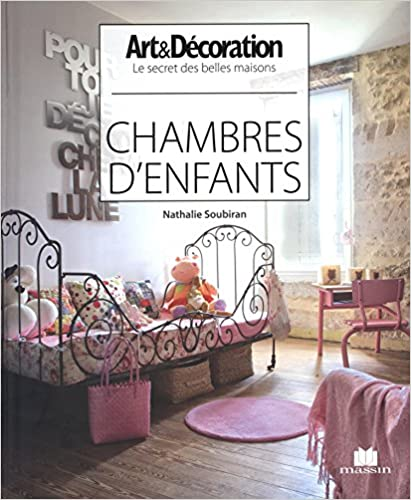 Chambres d 39 enfants nathalie soubiran for Dujardin 41299 chrono bomb night version