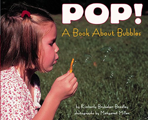 POP!: A Book About Bubbles (Let's-Read-and-Find-Out Science 1)