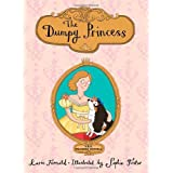 The Dumpy Princessby Karin Fernald