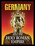 img - for Germany and the Holy Roman Empire book / textbook / text book