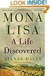 Mona Lisa: A Life Discovered