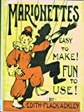 Marionettes : Easy to Make! Fun to Use!