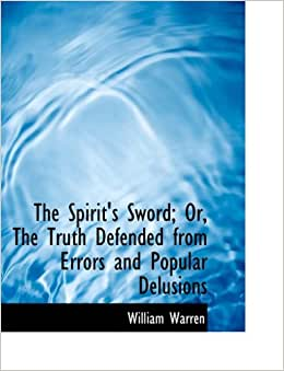 Windows10up.com Download Free : The Spirit's Sword; Or, The Truth Defended from Errors and