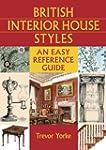 British Interior House Styles: An Eas...