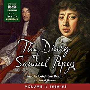 The Diary of Samuel Pepys: Volume I: 1660 - 1663 Audiobook