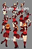 img - for Alien Aileen: Down and Out in New Australia book / textbook / text book