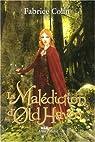 La Malédiction d'Old Haven par Colin