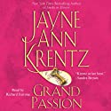 Grand Passion (       UNABRIDGED) by Jayne Ann Krentz Narrated by Richard Ferrone