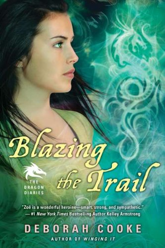 Cover of Blazing the Trail: The Dragon Diaries