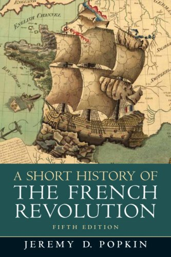 A Short History of the French Revolution, 5th Edition