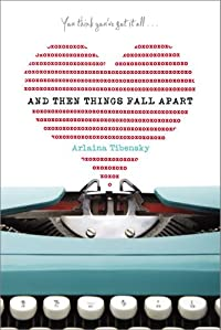 And Then Things Fall Apart by Arlaina Tibensky ebook deal
