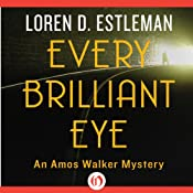 Every Brilliant Eye | Loren D. Estleman