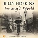 Tommy's World Audiobook by Billy Hopkins Narrated by Christopher Scott