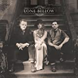 The Lone Bellow [+digital booklet]