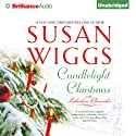 Candlelight Christmas: The Lakeshore Chronicles, Book 10 Audiobook by Susan Wiggs Narrated by Joyce Bean