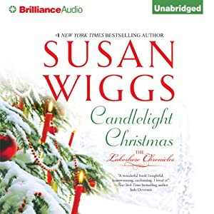 Candlelight Christmas: The Lakeshore Chronicles, Book 10 | [Susan Wiggs]