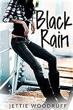 Black Rain (Let it rain)