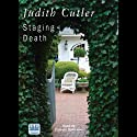Staging Death (       UNABRIDGED) by Judith Cutler Narrated by Patricia Gallimore