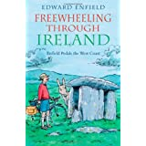 Freewheeling Through Ireland: Enfield Pedals the West Coast: Travels with My Bicycleby Edward Enfield