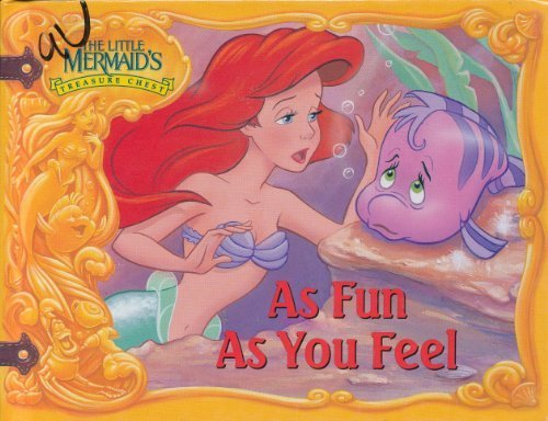As Fun As You Feel (The Little Mermaid's Treasure Chest)