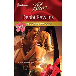 Delicious Do-Over | [Debbi Rawlins]