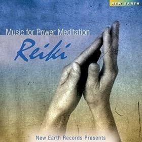 Music For Power Meditation - Reiki