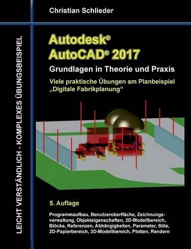Autodesk AutoCAD 2017 - Grundlagen in Theorie Und Praxis  [Schlieder, Christian] (Tapa Blanda)