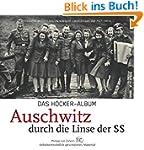 Das Höcker-Album: Auschwitz durch die...