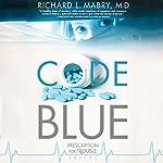 Code Blue | Richard L. Mabry
