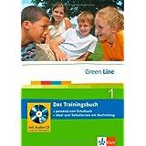 """Green Line1. Das Trainingsbuch 5. Klasse: Passend zum Schulbuch - ideal zum Selbstlernen am Nachmittag: BD 1von """"Marion Horner"""""""