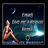 Give Me a Reason ( Emadj Remix )