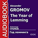 The Year of Lemming [Russian Edition] | Alexander Gromov