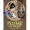 Plume le pirate, Tome 4 : Mystère à bord !