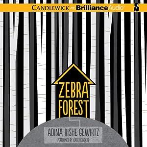 Zebra Forest | [Adina Rishe Gewirtz]