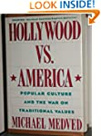 Hollywood Vs America: Popular Culture...