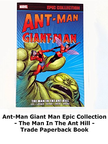 Review: Ant-Man Giant Man Epic Collection