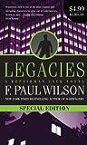 Legacies: A Repairman Jack Novel (Repairman Jack Novels) (0765363097) by Wilson, F. Paul