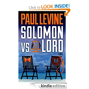 SOLOMON vs. LORD (The Solomon &amp; Lord Series)